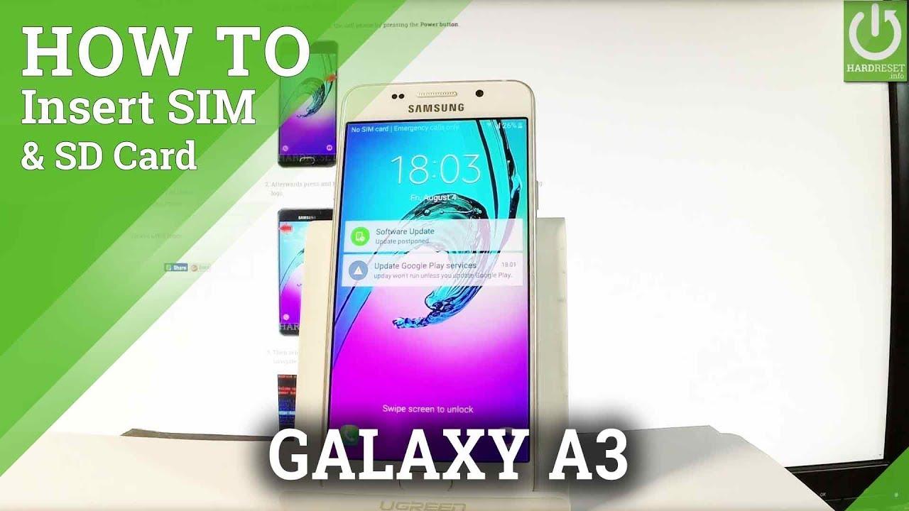 carte sd samsung a3 2020 Insert SIM & SD in SAMSUNG Galaxy A3 (2016)   Install SIM & SD