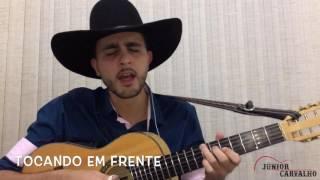 Tocando em Frente (Almir Sater) - Júnior Carvalho