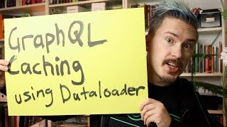 GraphQL caching using Dataloader - Fun Fun Function