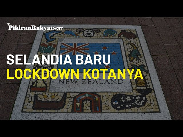 Baru Dipuji 100 Hari Bebas Transmisi Lokal Covid-19, Selandia Baru Tiba-tiba Lockdown Kota Terbesar