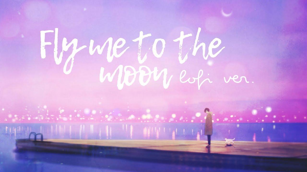 Fly Me To The Moon - Lofi Cover (Prod. YungRhythm) - YouTube