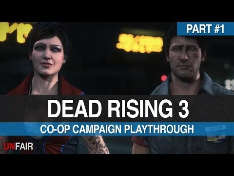 Dead Rising 3 - Part #1 - Co-op Campaign Playthrough (Xbox One)