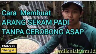 Download lagu Cara Membuat Arang Sekam Tanpa Cerobong Asap / How to Make Rice Husk Charcoal without a Chimney