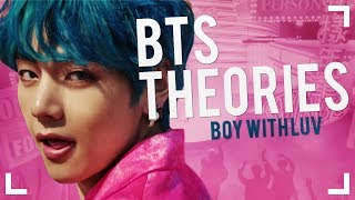 BTS THEORIES: Boy With Luv