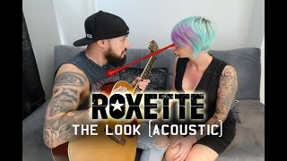 Roxette - The Look | acoustic cover