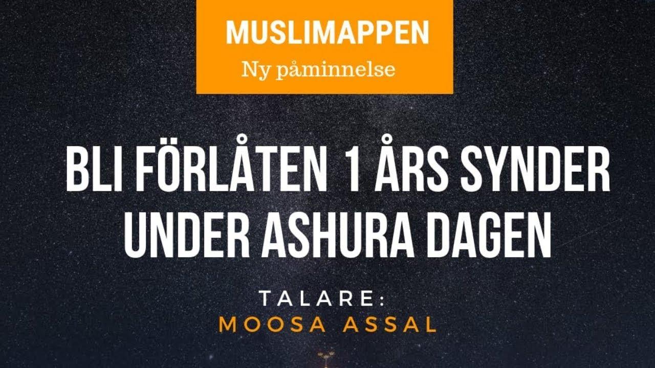 Bli förlåten 1 års synder under Ashura dagen | Muslimappen