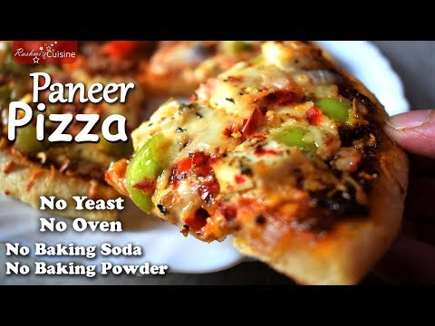 बिना Yeast, बिना Baking Powder, बिना Baking Soda, बिना Oven Use किये बनायें Delicious Paneer Pizza