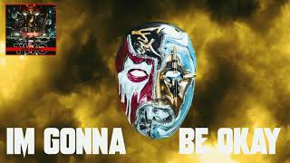 Hollywood Undead - Gonna Be Okay (Lyric Video)