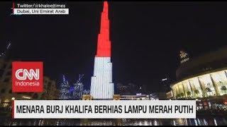 Burj Khalifa Ikut Rayakan Peringatan Kemerdekaan RI Yang Ke-74