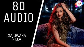 Gaajuvaka pilla song || (8d audio) ft.kajal creation3 use earphones