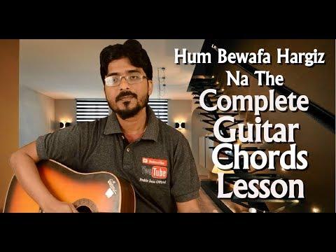 Hum Bewafa Hargiz Na The | Complete Guitar Chords Lesson | Easy Step by Step