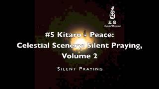 Kitaro - Celestial Scenery: Silent Praying, Volume 2 [FULL ALBUM]