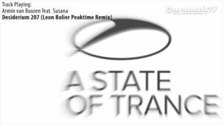 ASOT 532: Armin van Buuren feat. Susana - Desiderium 207 (Leon Bolier Peaktime Remix)