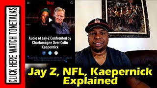 Jay Z, NFL Partnership, and  Kaepernick Explained