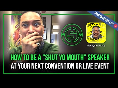 "How to Be a ""Shut Yo Mouth"" Public Speaker 