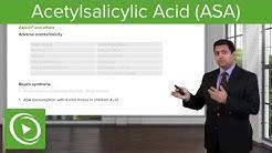 Acetylsalicylic Acid (ASA) – Pharmacology | Lecturio