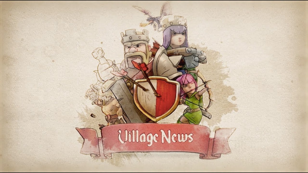 Clash of Clans: Village News #1