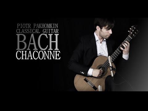 CLASSICAL MUSIC   PIOTR PAKHOMKIN   Bach Chaconne