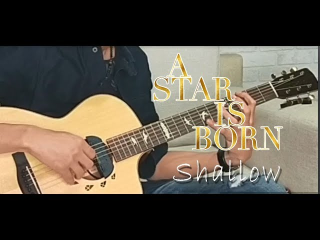 ???????-???? ????????? Shallow - Lady Gaga, Bradley Cooper (Fingerstyle Guitar Cover) A Star Is Born