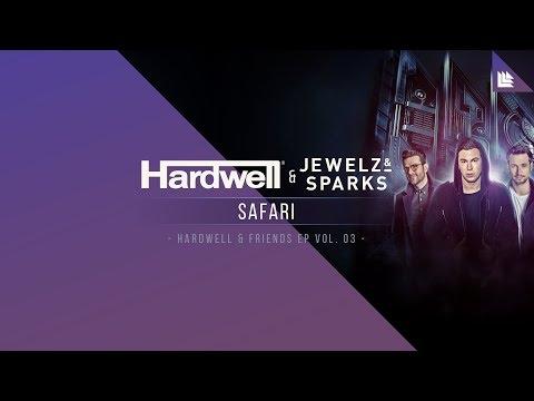 Hardwell x Jewelz & Sparks - Safari