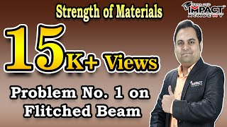 Problem No. 1 on Flitched Beam | Stresses in Beams | Strength of Materials |