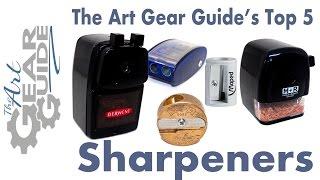 My Top 5 Sharpeners