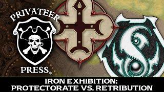 Iron Exhibition:  Protectorate of Menoth vs. Retribution of Scyrah