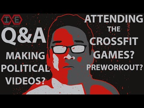 Q&A: Attending the CrossFit Games, Making Political Videos, Homemade Preworkout & More