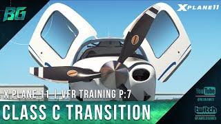 Pilotedge CAT-07 | Class C Transition | VFR Training [X-Plane 11]
