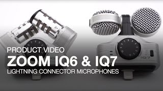 Zoom iQ6 and iQ7 Product Video