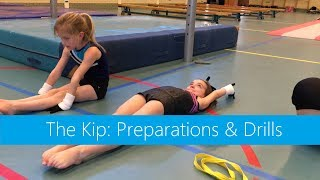 The Kip: Preparations & Drills