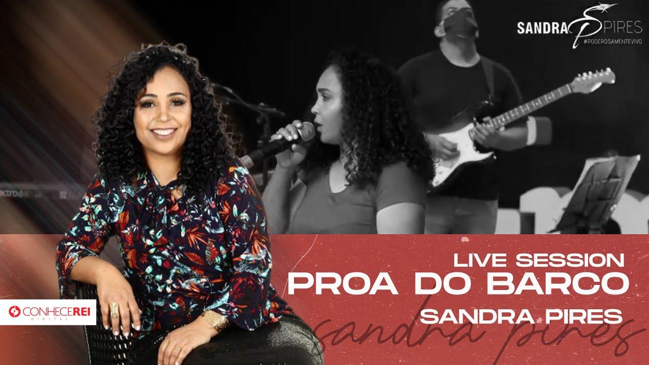 Sandra Pires | Proa do Barco [Live Session]