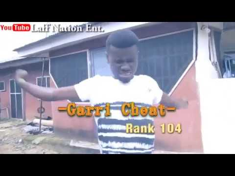Laff Nation Ent Rank 104 Garri Cheat | A Must Watch | LMAO