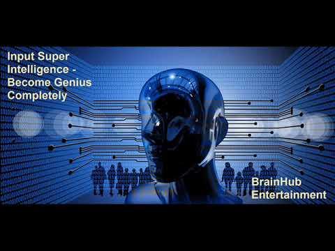 Input Super Intelligence - Become Genius Perfectly |  Binaural Beats Biokinesis Deep Frequency