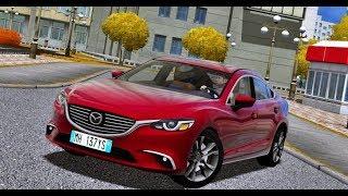 City Car Driving 1.5.5 - Mazda 6 2.5 SkyActive 2017 Sedan   Custom SOUND   1080p & G27