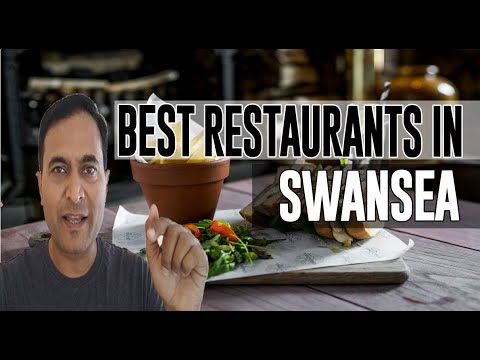 Best Restaurants & Places To Eat In Swansea, United Kingdom UK