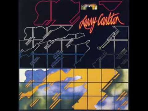 Larry Carlton - first album, room 335, 1978 ( full album )
