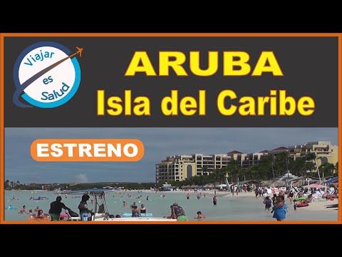 Aruba | El Caribe ► Viajar es Salud | Como disfrutar de este lugar | Todo lo Que Importa de Aruba