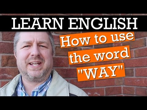 "Learn Different Ways to Use the Word ""way"" in English  :)"