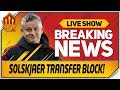 Solskjaer Transfer Blow! Man Utd Transfer News