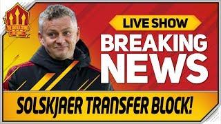Solskjaer Transfer Blow! Man Utd Transfer News