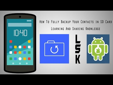 How To Fully Backup Your Contact In SD Card- Hindi/Urdu (LSK)