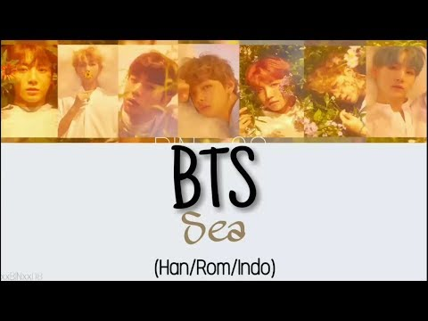 BTS - Sea (바다) Lyrics Indo Sub (Han/Rom/Indo)