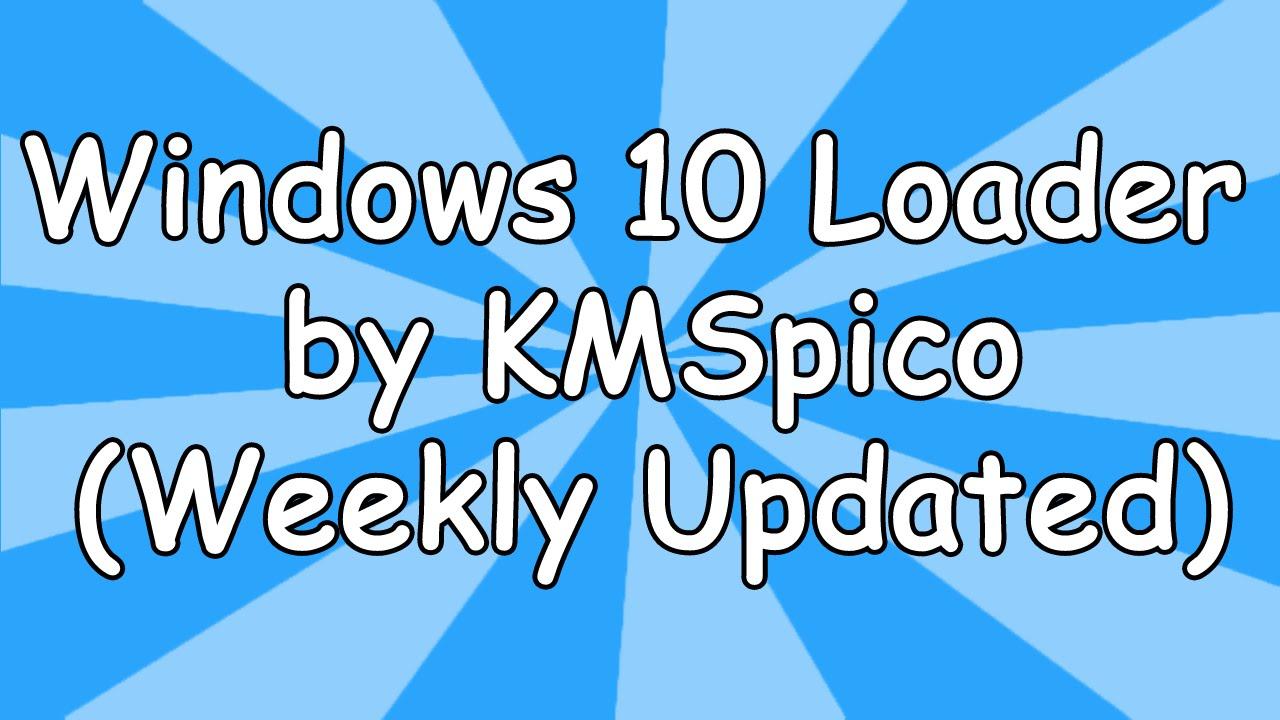 Windows 10 Loader by KMSpico