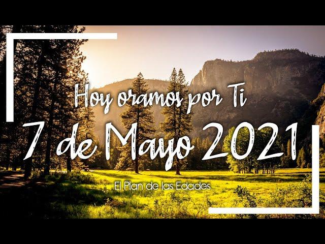 HOY ORAMOS POR TI | MAYO 7 de 2021 |  Oración Devocional | VERDADERA PAZ