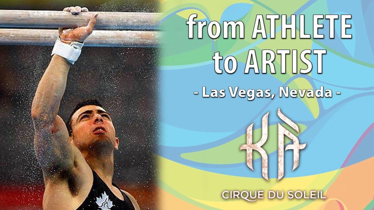 Good Mens Gymnast Champion To Top Level Circus Performer | Athlete To Artist |  KÀ | Cirque Du Soleil