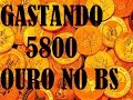 PRIMEIRO VIDEO DO ANO: Gastando 5800 De Ouro No BS!!!