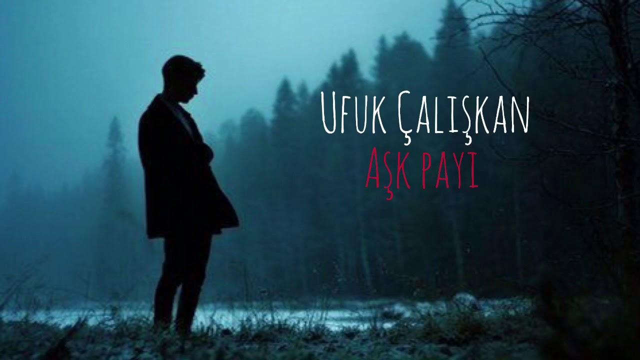 Ufuk Caliskan Ask Payi Youtube