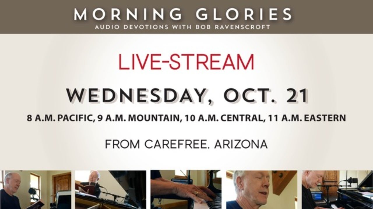 Wednesday, October 21, 2020 - Morning Glories with Bob Ravenscroft