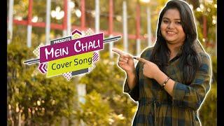 MEIN CHALI | Urvashi Kiran Sharma | LOOK PRODUCTION